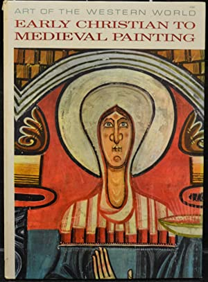 Art Of The Western World: Early Christian To Medieval Painting