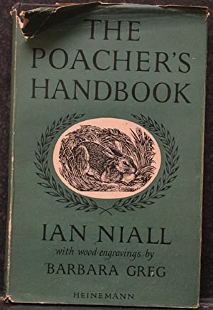 The Poacher's Handbook : For the man with the hare-pocket and the boy with the snare