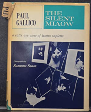 The Silent Mieow : A Manual for Kittens, Strays, and Homeless Cats : Translated from the Feline