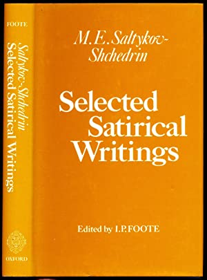 Selected Satirical Writings: Shchedrin, M.E.Saltykov-