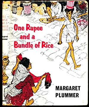 One Rupee and a Bundle of Rice: Margaret Plummer