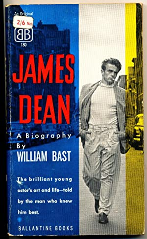 James Dean A Biography: William Bast