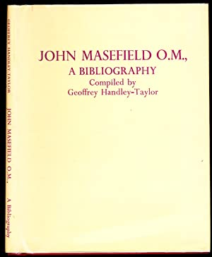 John Masefield O.M., a Bibliography and Eighty-First Birthday Tribute