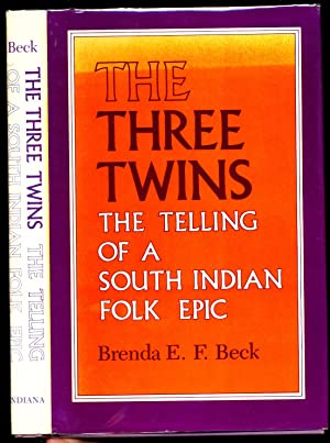 The Three Twins: The Telling of a South Indian Folk Epic
