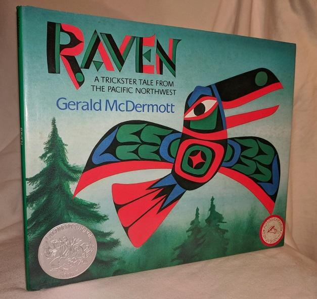 raven a trickster tale from the pacific northwest de mcdermott