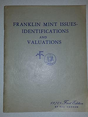 Franklin Mint Issues-Identifications and Valuations. 1st edition,: Darrow, Rex