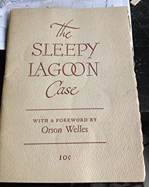 THE SLEEPY LAGOON CASE (First Edition): Orson Welles, Introduction by