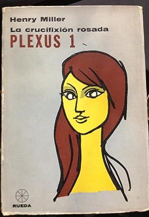 Plexus 1. La Crucification Rosada: Henry Miller