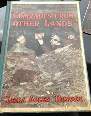 Comrades from Other Lands: Leila Allen Dimock (SIGNED)
