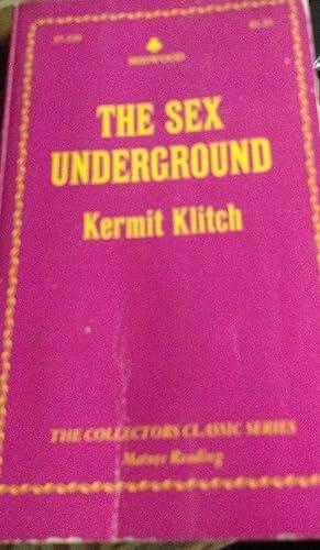 Sex Underground: Kermit Klitch