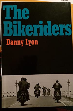 The Bikeriders (Signed): Danny Lyon