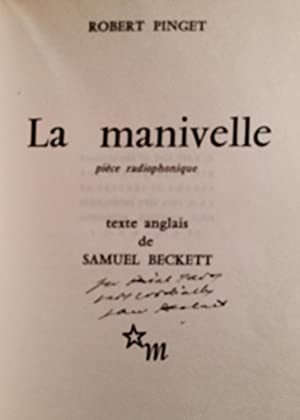 LA MANIVELLE. Piece Radiophonique. (THE OLD TUNE) Texte Anglais de Samuel Beckett (Signed): Samuel ...