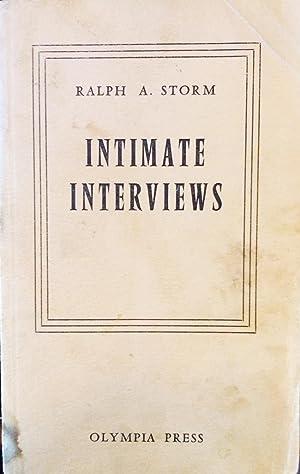 Intimate Interviews: Storm, Ralph A.