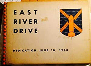 East River Drive. Dedication June 18, 1940: Federal Workers Agency