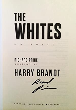 The Whites (signed): Price, Richard writing as Brandt, Harry