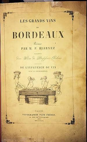 Les Grands Vins de Bordeaux. Poëme. Précédés: BIARNEZ M. P.