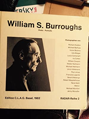 RADAR Vol 2. William S. Burroughs. Photo-Portraits. Photographien von Richard Avedon, Michael ...