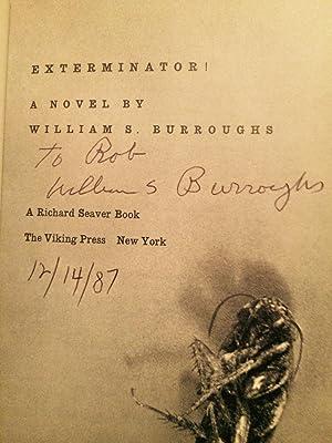 EXTERMINATOR! (Signed): Burroughs, William S.