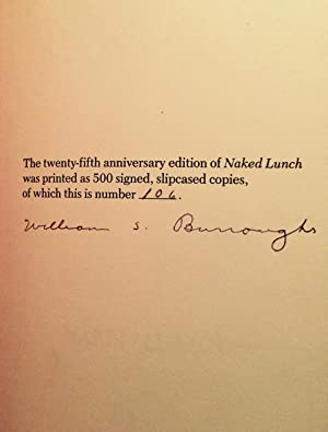 Naked Lunch: Twenty-Fifth Anniversary Edition (Signed): Burroughs, William S. With an introduction ...