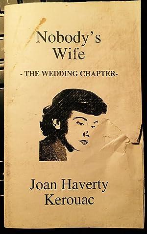 Nobody's Wife. The Wedding Chapter: Joan Haverty Kerouac