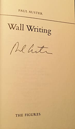 Wall Writing (Signed): Auster, Paul