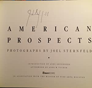 American Prospects (True First, Signed): Joel Sternfeld, (Introduction) Andy Grundberg, (Afterword)...