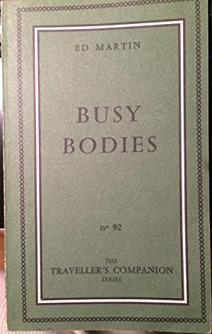 Busy Bodies: Martin, Ed