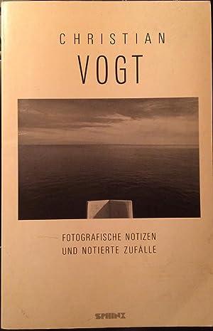 Vogt, Christian. Fotografische Notizen und notierte Zufälle (Sphinx pocket 25): Vogt, ...