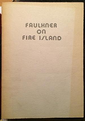 Faulkner on Fire Island: WILSON, Robert A.