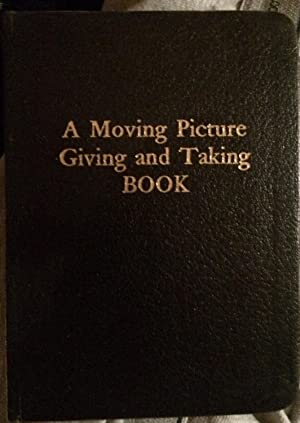 A Moving Picture Giving and Taking Book (Signed): Brakhage, Stan