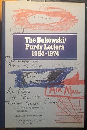The Bukowski / Purdy Letters 1964-1974, A Decade of Dialogue (SIGNED LIMITED)): Bukowski, ...