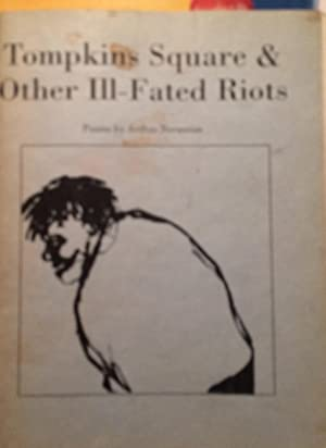 Tompkins Square and Other Ill-Fated Riots: Arthur Nersesian