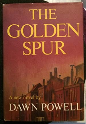 The Golden Spur (Signed): Dawn Powell
