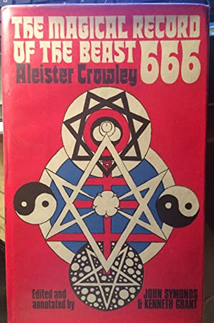 The Magical Record of the Beast 666.: CROWLEY, Aleister, Edited