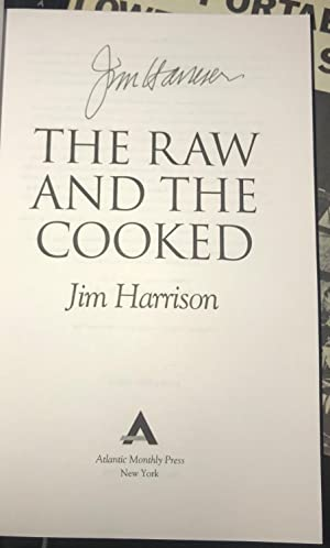The Raw and the Cooked: Adventures of: Harrison, Jim