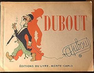 DUBOUT dessins,: Dubout