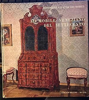 Il Mobile Veneziano Del Settecento (Conoscere Gli: G.G. Gorlich, Baccheschi,