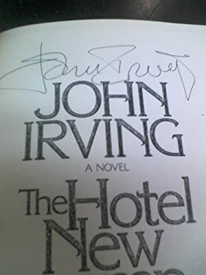 THE HOTEL NEW HAMPSHIRE (Uncorrected proof signed): IRVING, John