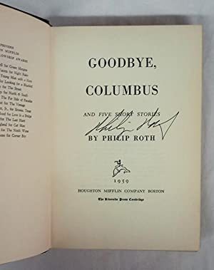 Goodbye, Columbus (Signed on the Full Title Page): ROTH, Philip