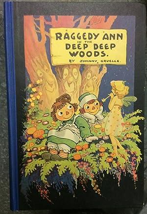 Raggedy Ann in the Deep, Deep Woods: Gruelle, Johnny