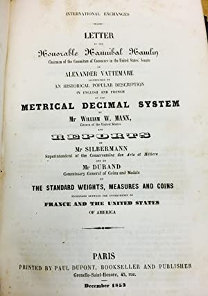 International Exchanges: Letter to the Honorable Hannibal Hamlin. Metrical Decimal System (original...