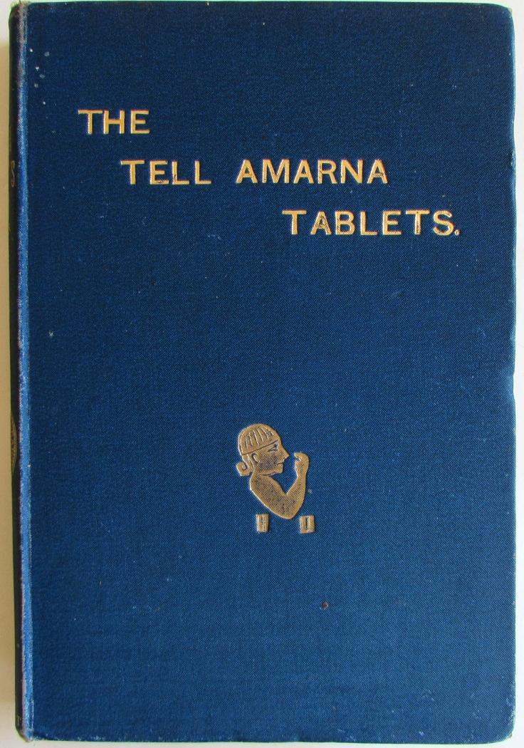 The Tell Amarna Tablets Conder, Major C R Very Good Hardcover Revised ed. In 1887 a local woman uncovered a cache of over 300 cuneiform tablets. These tablets recorded select diplomatic correspondence of the Phar