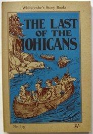 The Last of the Mohicans : Whitcombes Story Books. No 619: Cooper, James Fenimore
