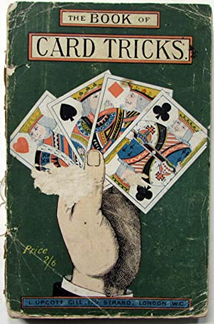 The Book of Card Tricks for Drawing-Room: Kunard, Professor R