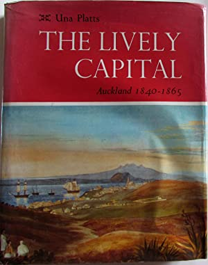 Lively Capital Auckland 1840-1865 SIGNED: Platts, Una