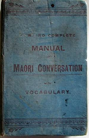New and Complete Manual of Maori Conversation: S A (Sister