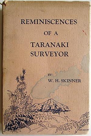 Reminiscence of a Taranaki Surveyor: Skinner, W H