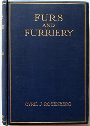 Furs and Furriery: Rosenberg, Cyril J