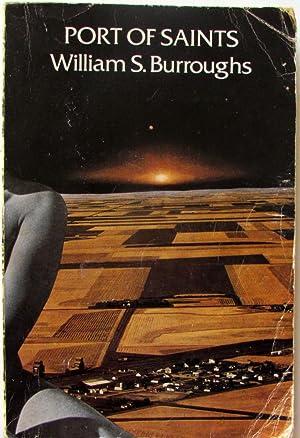 Port of Saints: Burroughs, William S