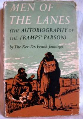 Men of the Lanes : The Autobiography: Jennings, (Rev Dr)